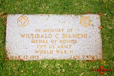 CPT. Willibald Charles Bianchi (March 12, 1915 − January 9, 1945)